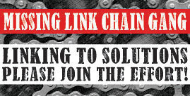 MISSING LINK CHAIN GANG